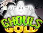 Ghouls Gold